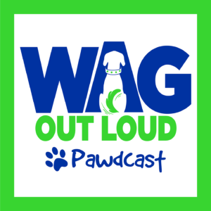 WAG Out Loud Pawdcast Logo